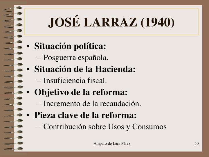 JOSÉ LARRAZ (1940)