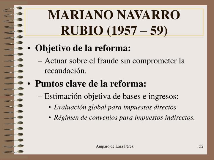 MARIANO NAVARRO RUBIO (1957 – 59)