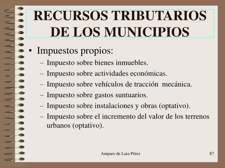 RECURSOS TRIBUTARIOS DE LOS MUNICIPIOS