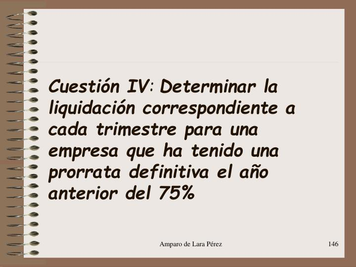 Cuestión IV