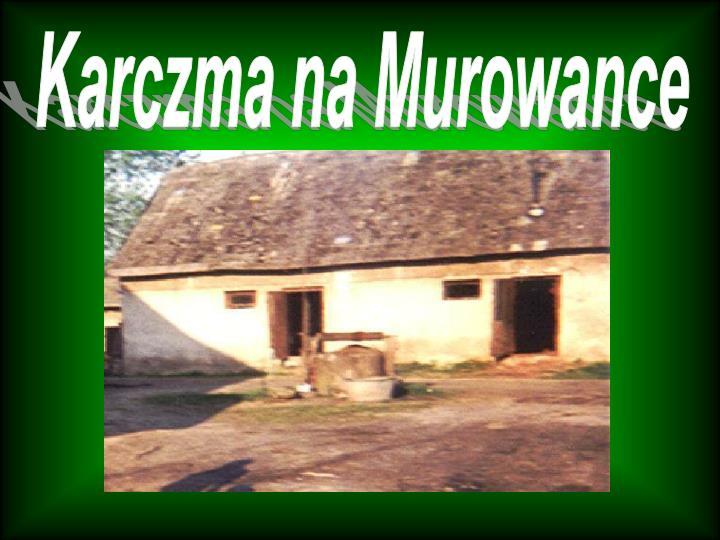 Karczma na Murowance