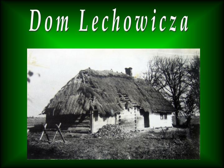 Dom Lechowicza