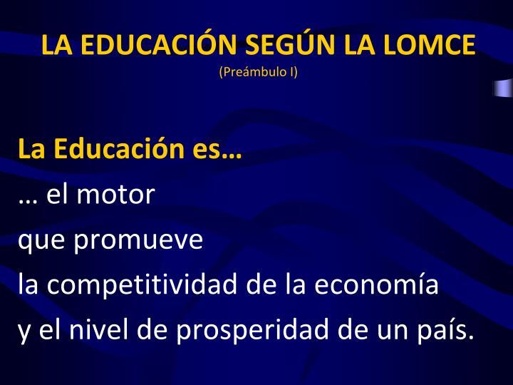 LA EDUCACIÓN SEGÚN LA LOMCE