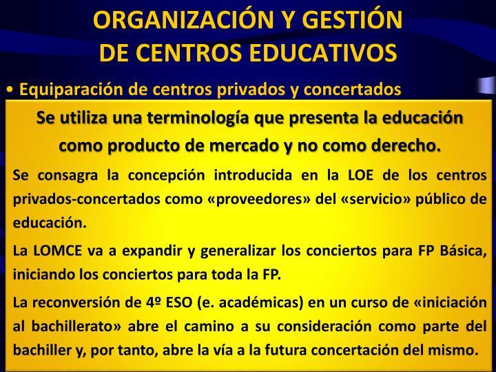 Se utiliza una terminología que presenta la educación como producto de mercado y no como derecho.
