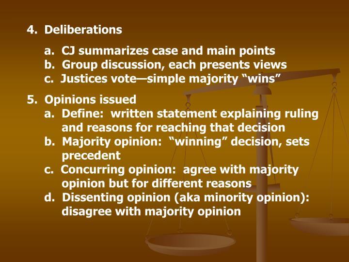 Deliberations