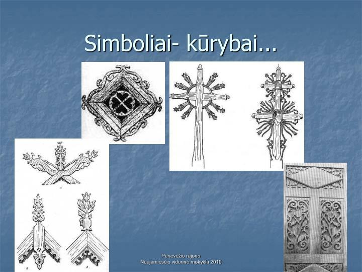 Simboliai- kūrybai...