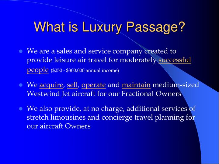 What is Luxury Passage?