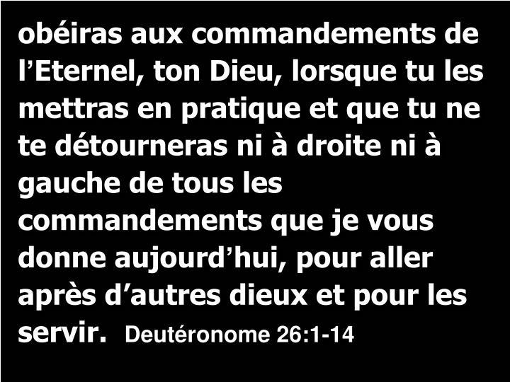 obéiras aux commandements de l