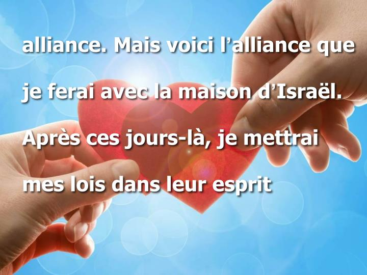 alliance. Mais voici l