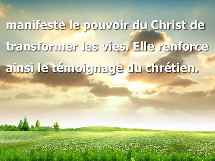 manifeste le pouvoir du Christ de