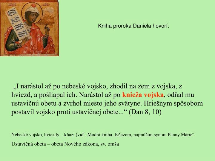Kniha proroka Daniela hovorí: