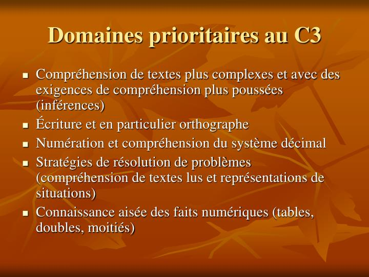 Domaines prioritaires au C3