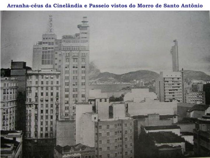 Arranha-céus da Cinelândia e Passeio vistos do Morro de Santo Antônio