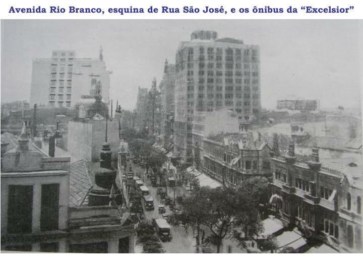 """Avenida Rio Branco, esquina de Rua São José, e os ônibus da """"Excelsior"""""""