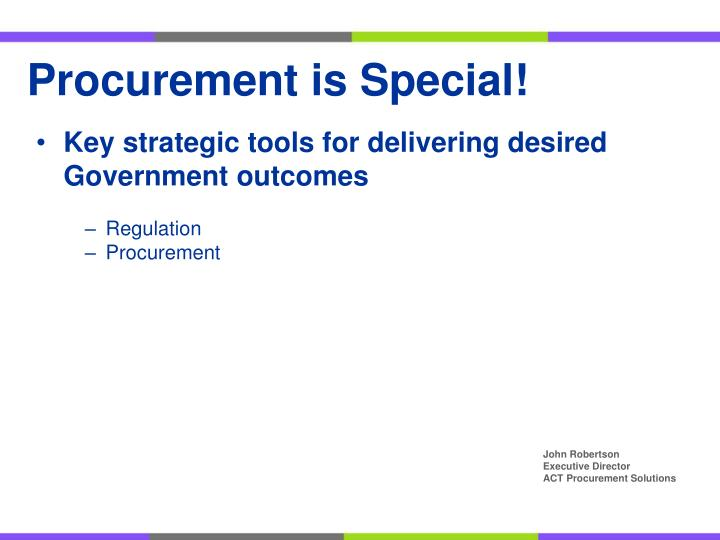 Procurement is Special!