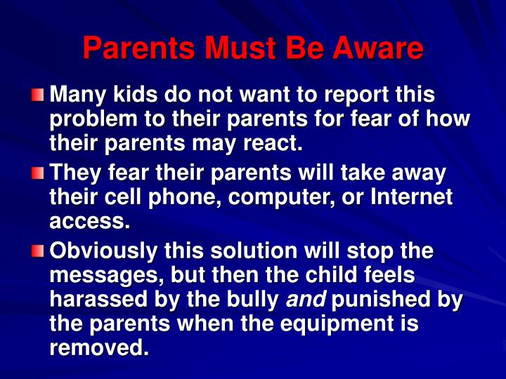 Parents Must Be Aware