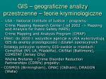 gis geograficzne analizy przestrzenne teorie kryminologiczne