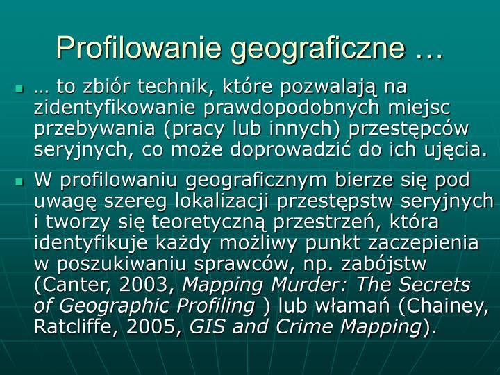 Profilowanie geograficzne …