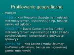 profilowanie geograficzne3