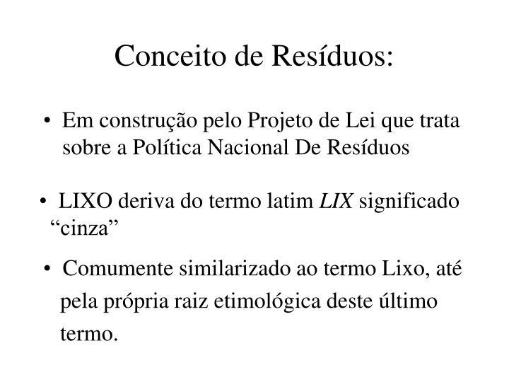 Conceito de Resduos: