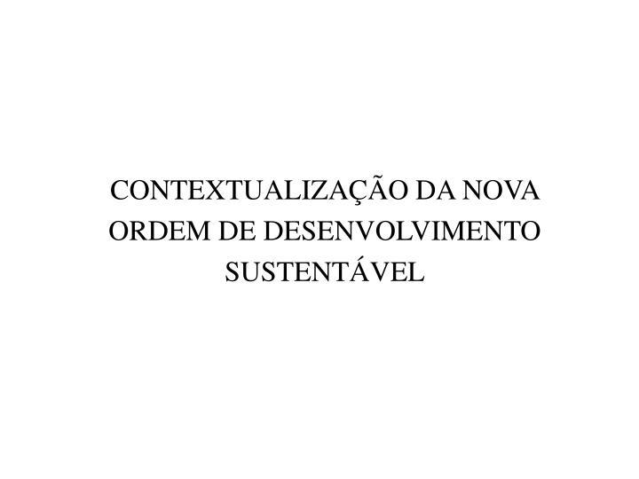 CONTEXTUALIZAO DA NOVA
