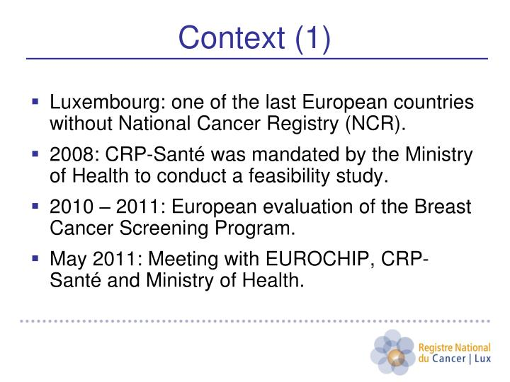 Luxembourg: one of the last European countries without National Cancer Registry (NCR).