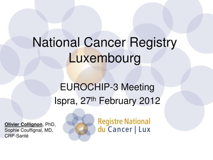 National Cancer Registry Luxembourg