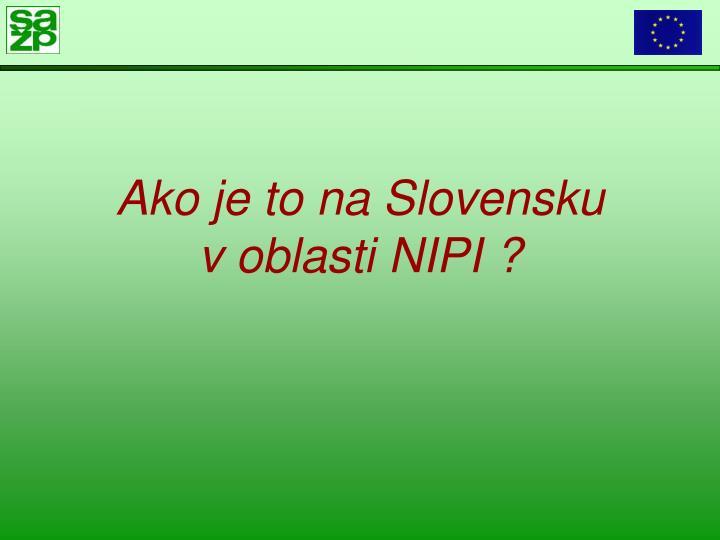 Ako je to na Slovensku