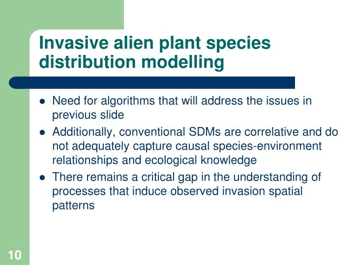 Invasive alien plant species distribution modelling