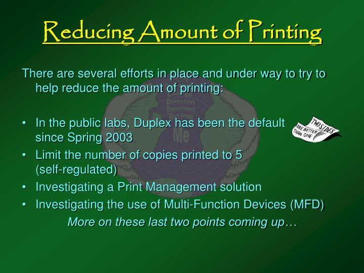 Reducing Amount of Printing