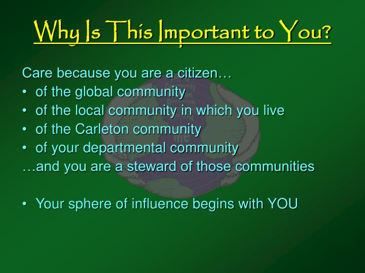 Why Is This Important to You?