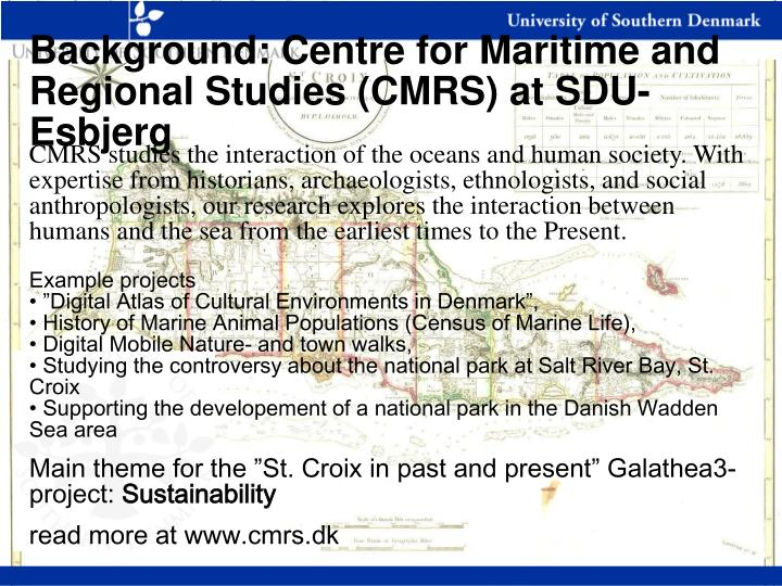 Background: Centre for Maritime and Regional Studies (CMRS) at SDU-Esbjerg