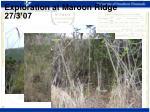 exploration at maroon ridge 27 3 07