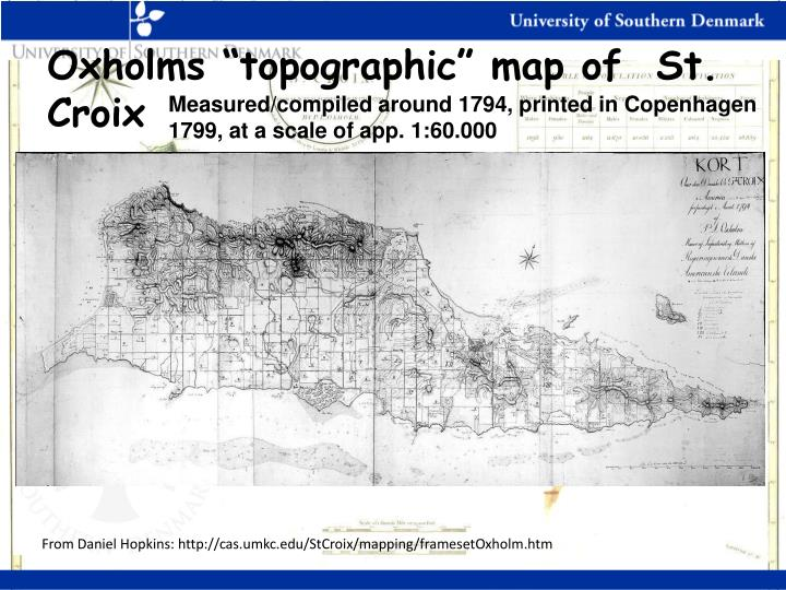"Oxholms ""topographic"" map of  St. Croix"