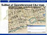 subset of georeferenced c j map