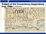 subset of the cronenberg jaegersberg map 1750