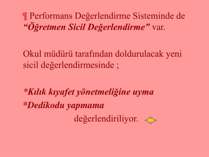 Performans Değerlendirme Sisteminde de