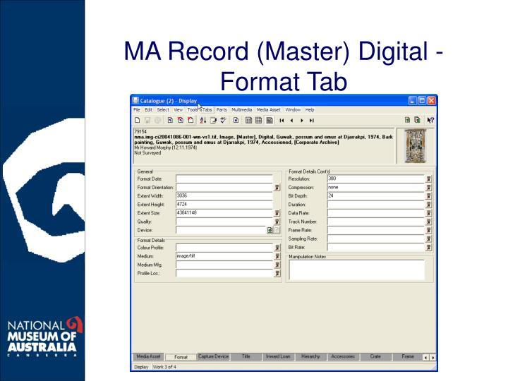 MA Record (Master) Digital - Format Tab