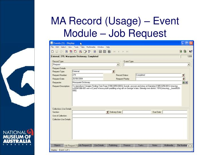 MA Record (Usage) – Event Module – Job Request