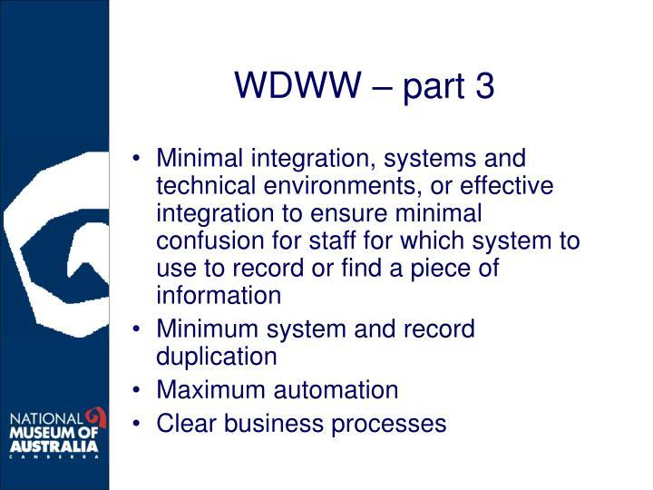 WDWW – part 3