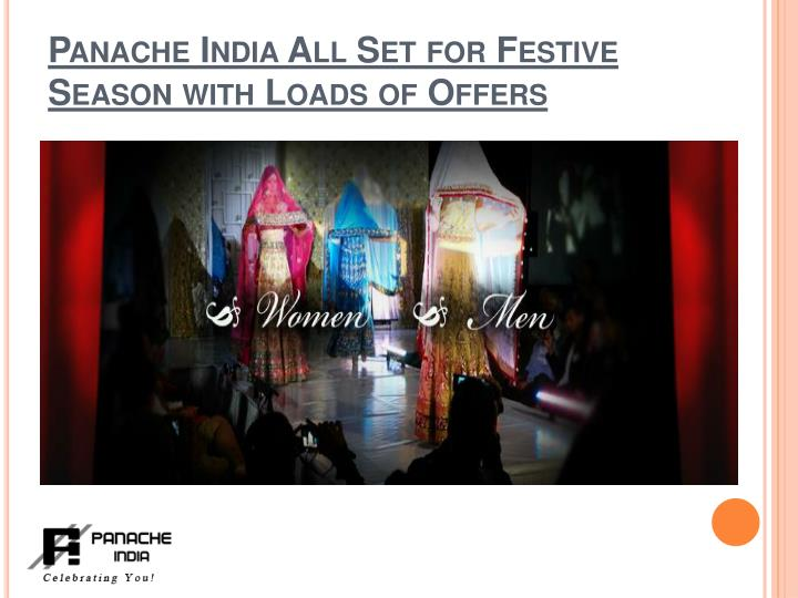 Panache india all set for festive season with loads of offers