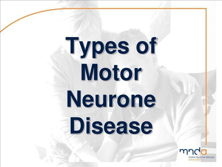 Ppt Motor Neurone Disease Powerpoint Presentation Id