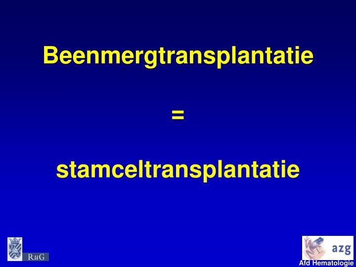 Beenmergtransplantatie