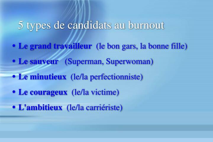 5 types de candidats au