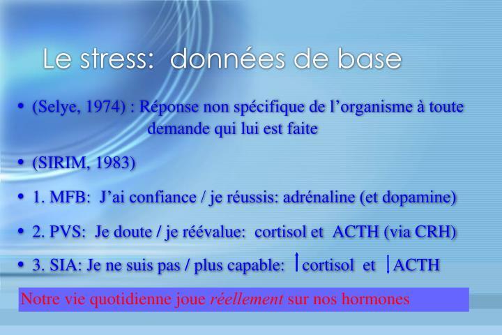 Le stress:  données de base