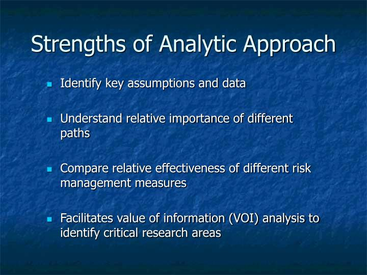 Strengths of Analytic Approach