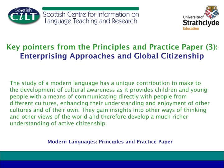 Key pointers from the Principles and Practice Paper (3):