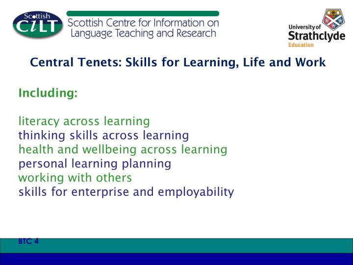 Central Tenets: Skills for Learning, Life and Work