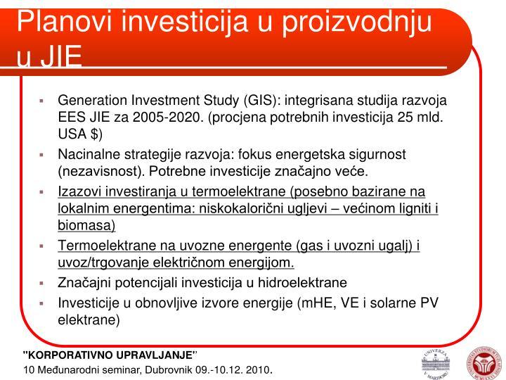 Planovi investicija u proizvodnju u JIE