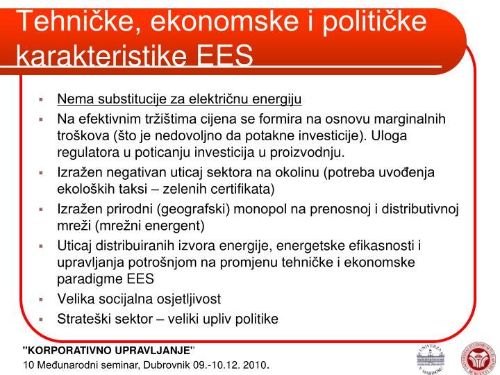 Tehničke, ekonomske i političke karakteristike EES